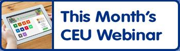 RSVP for this Months CEU Webinar
